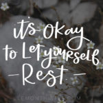 Let Yourself Rest- March Tech Wallpapers