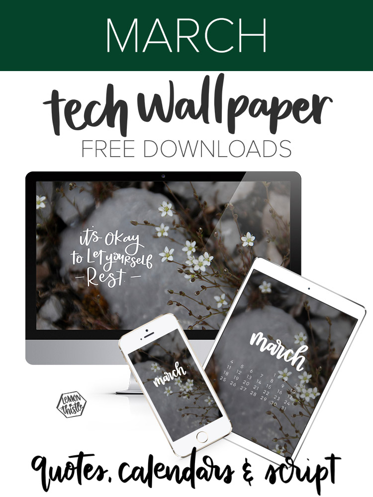 Tech wallpapers on desktop, phone, and ipad- shows three versions, quote, calendar, and monthly script. Text overlay: March Tech Wallpaper Free Downloads