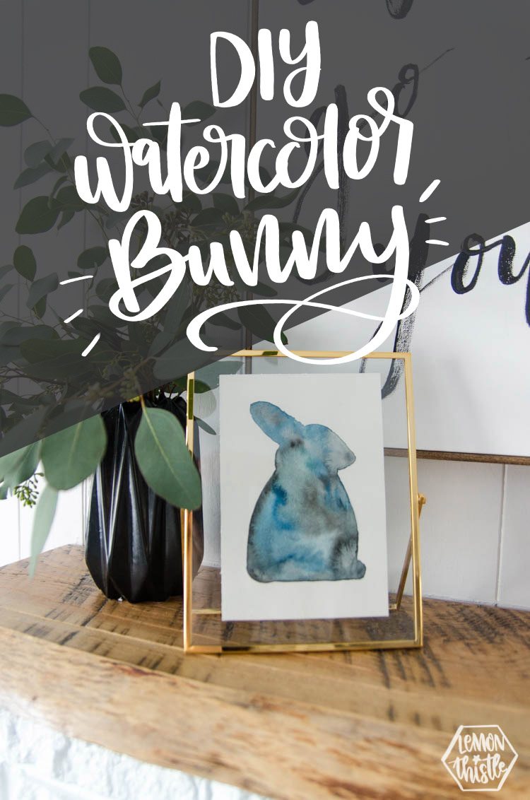 Watercolour bunny silhouette on mantel with text overlay: DIY Watercolor Bunny