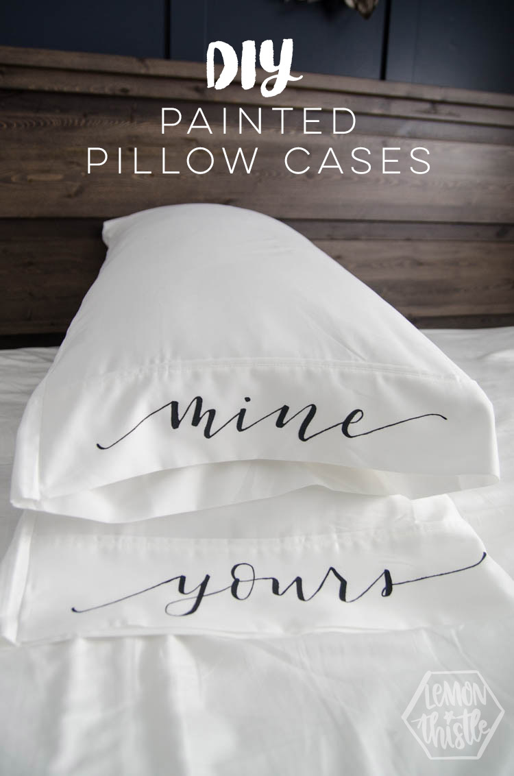 "Mine and yours lettered on white pillow covers; text overlay reads, ""DIY Painted Pillow Cases"""