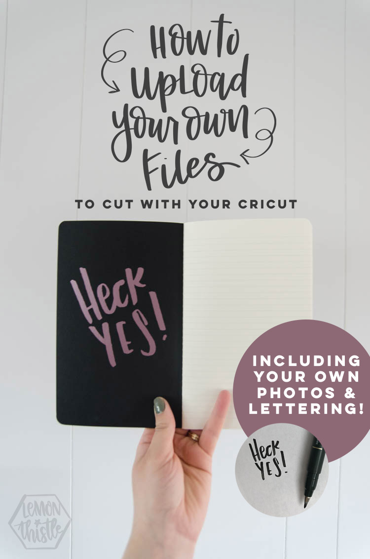 How to upload your own files to Cricut Design Space