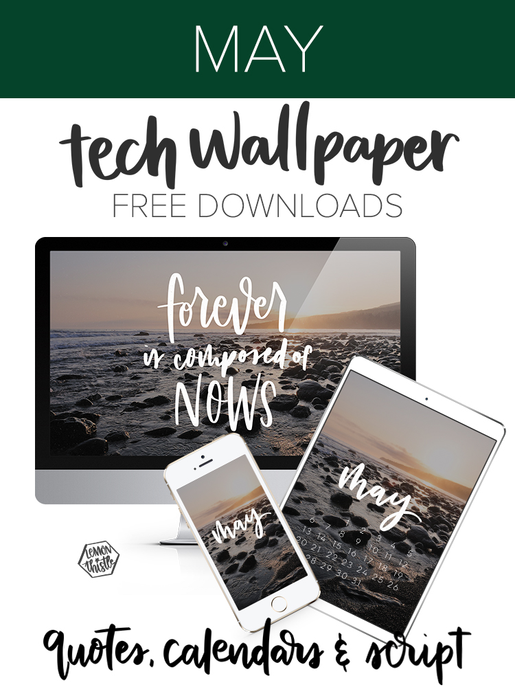 Quotes calendars and script - free tech wallpapers every month
