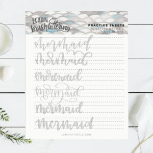 Free printable practice sheet for hand lettering 'mermaid'