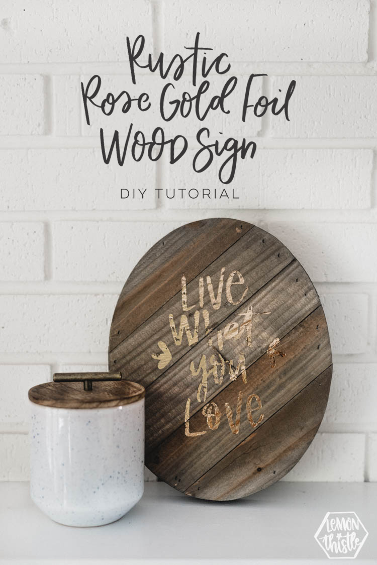 DIY Rustic Gold Foil Wood Sign