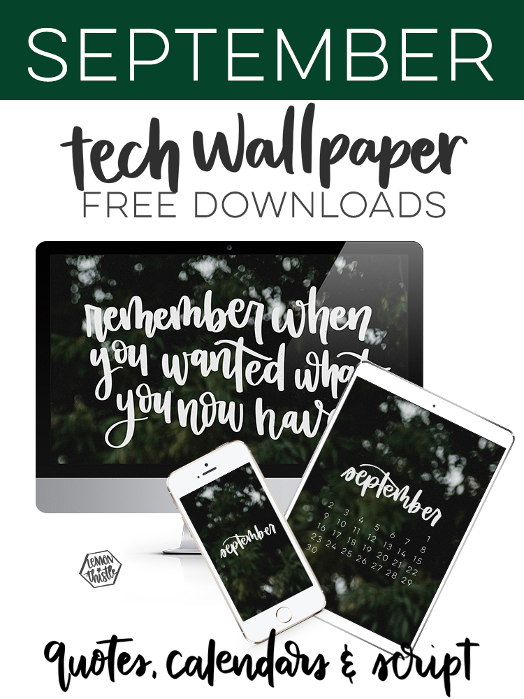 September tech wallpaper free downloads in quotes, calendars and script- collage with text overlay