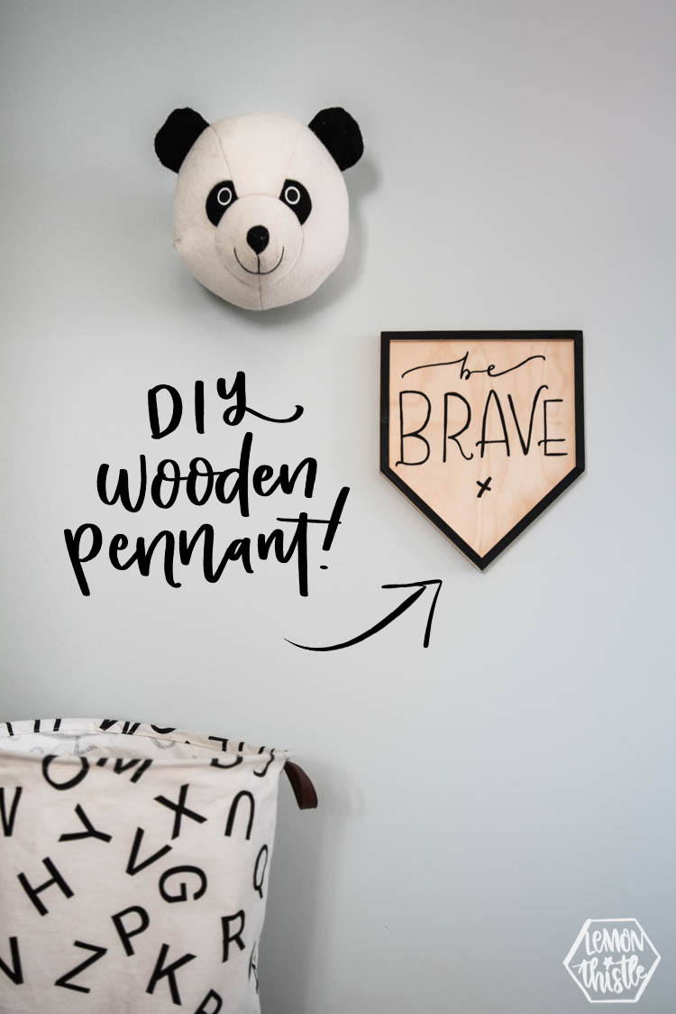 Be Brave Wooden Pennant DIY with text overlay