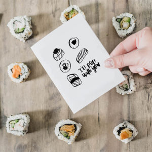 I'll roll with you! Free printable sushi card