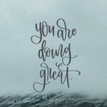 You're Doing Great- December Tech Wallpaper + Printable!