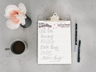 Free Printable Hand Lettering Practice Sheet (Love Bug in 6 styles)