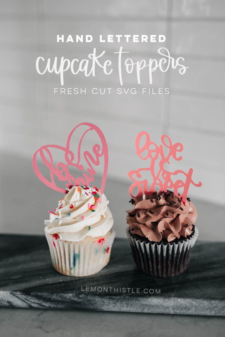 Hand lettered cupcake toppers (SVG Cut Files)