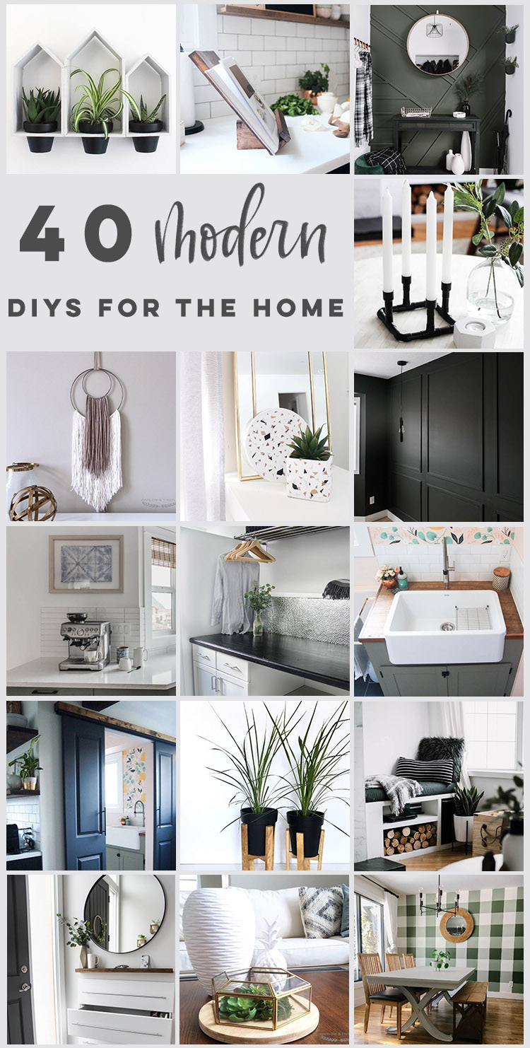 40 MODERN DIYS FOR THE HOME