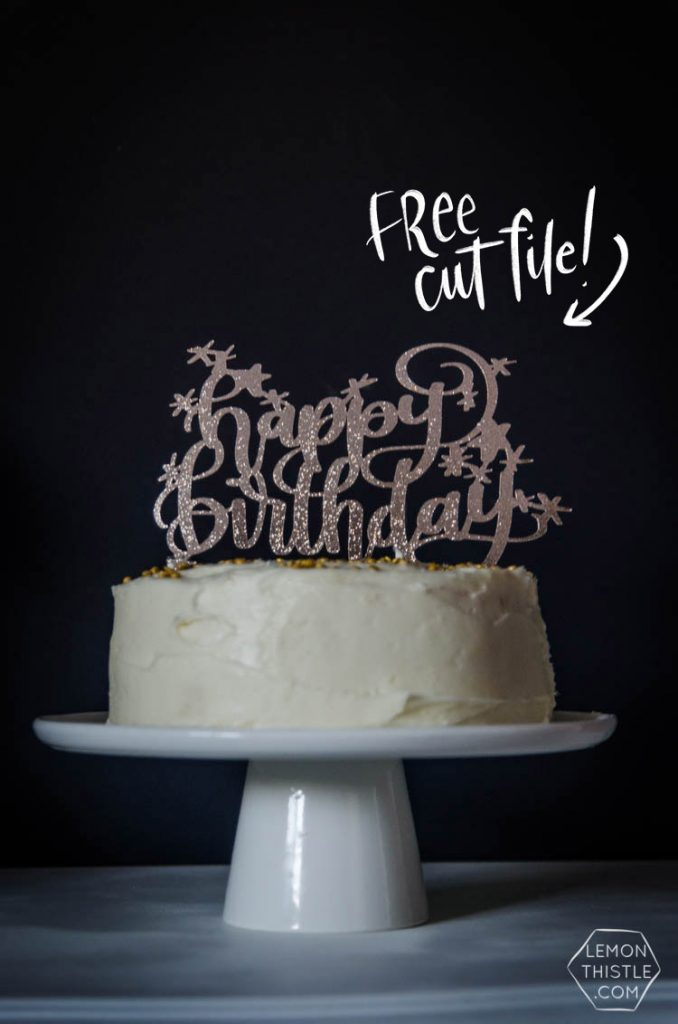 Free Happy Birthday Cake Topper File