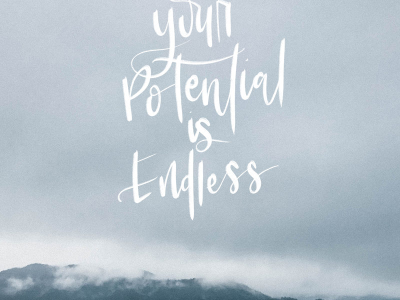 Your Potential is Endless - Free hand lettered printable, new ones each month!
