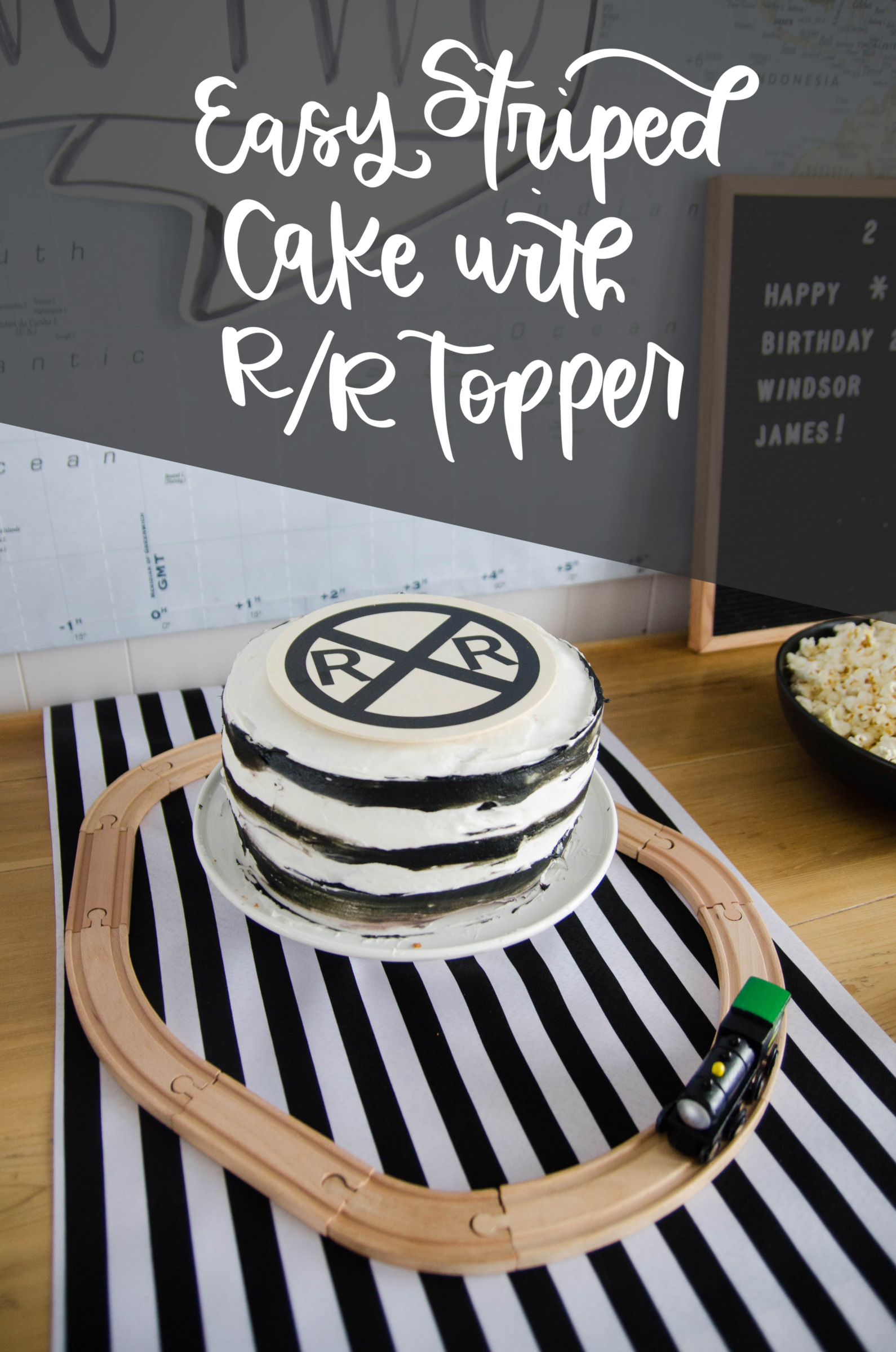 Easy Striped Cake With Railroad Topper
