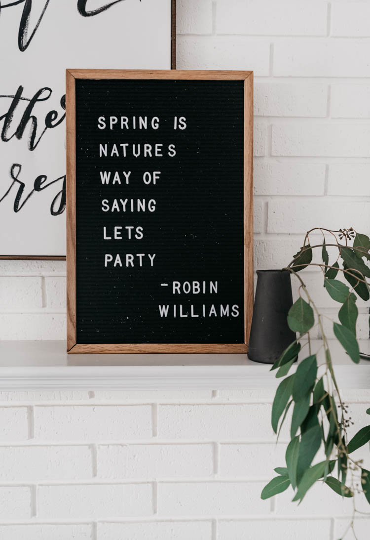 Spring is nature's way of saying let's party! Robin Williams on a letterboard