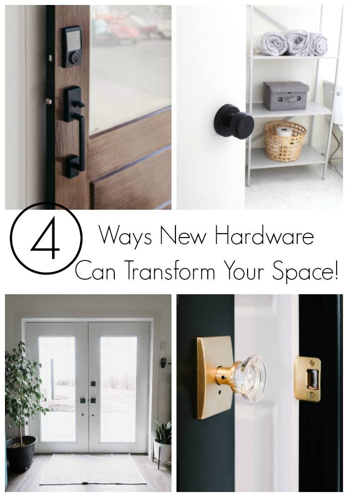 4 Ways New Hardware can transform your space! Modern home decor collage image with title