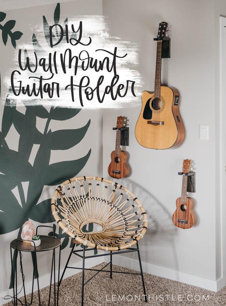 Diy Wall Mount Guitar Holder Lemon Thistle