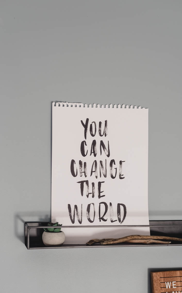 You Can Change The World- hand lettering for a little boys room