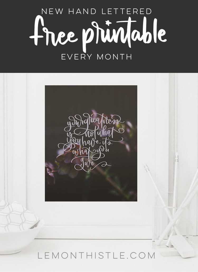 overlay: Find Beauty in the Chaos- Such beautiful printables! New hand lettered quotes each month