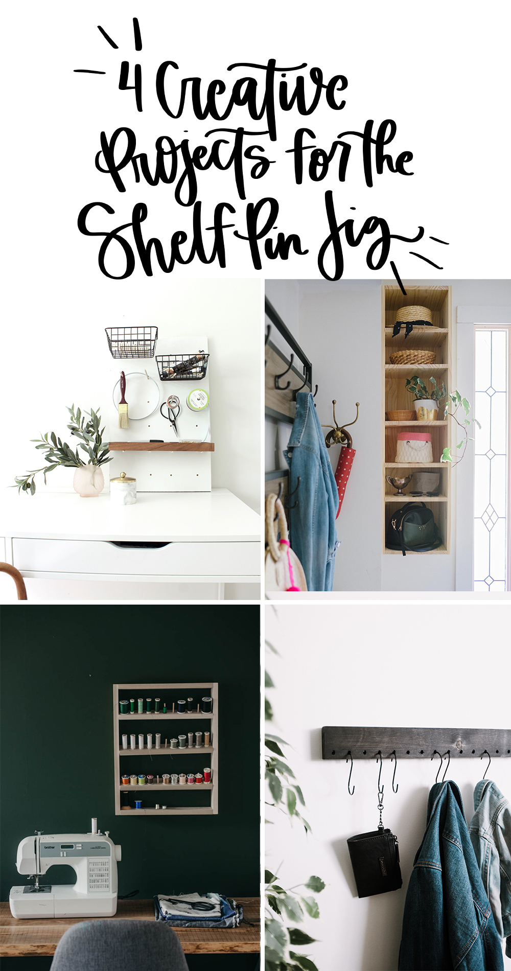 4 cool projects you can build using the Shelf Pin Jig (collage with text overlay)