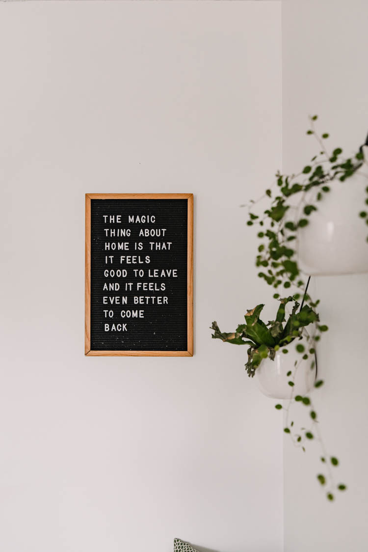 The magical thing about home... quote on a letterboard!