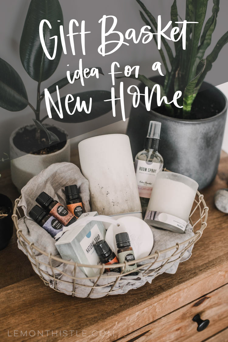 essential oils themed new home gift basket