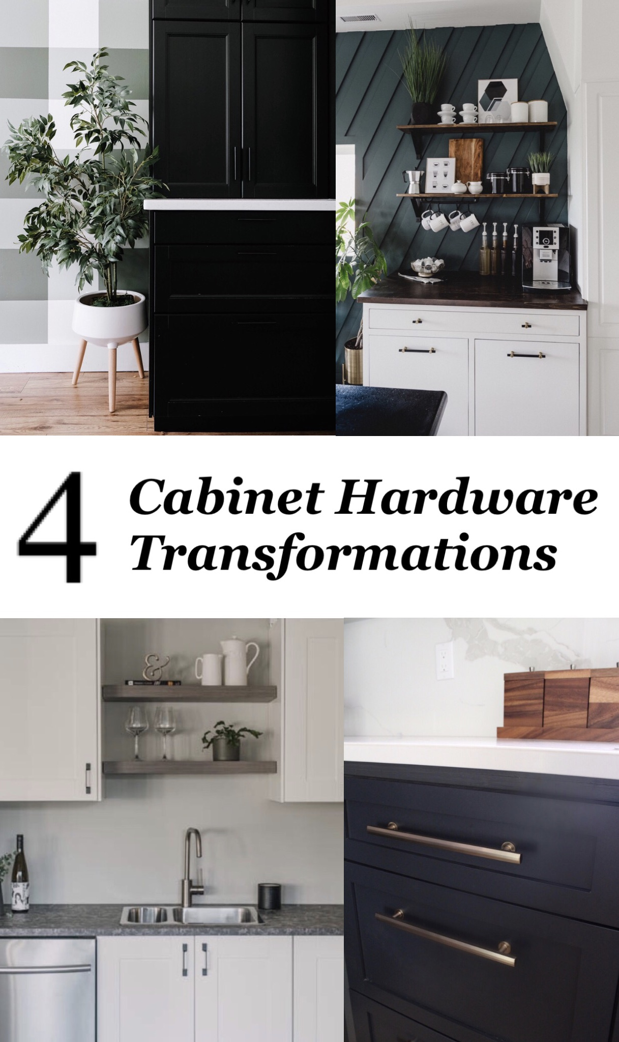 4 awesome cabinet hardware transformations collage