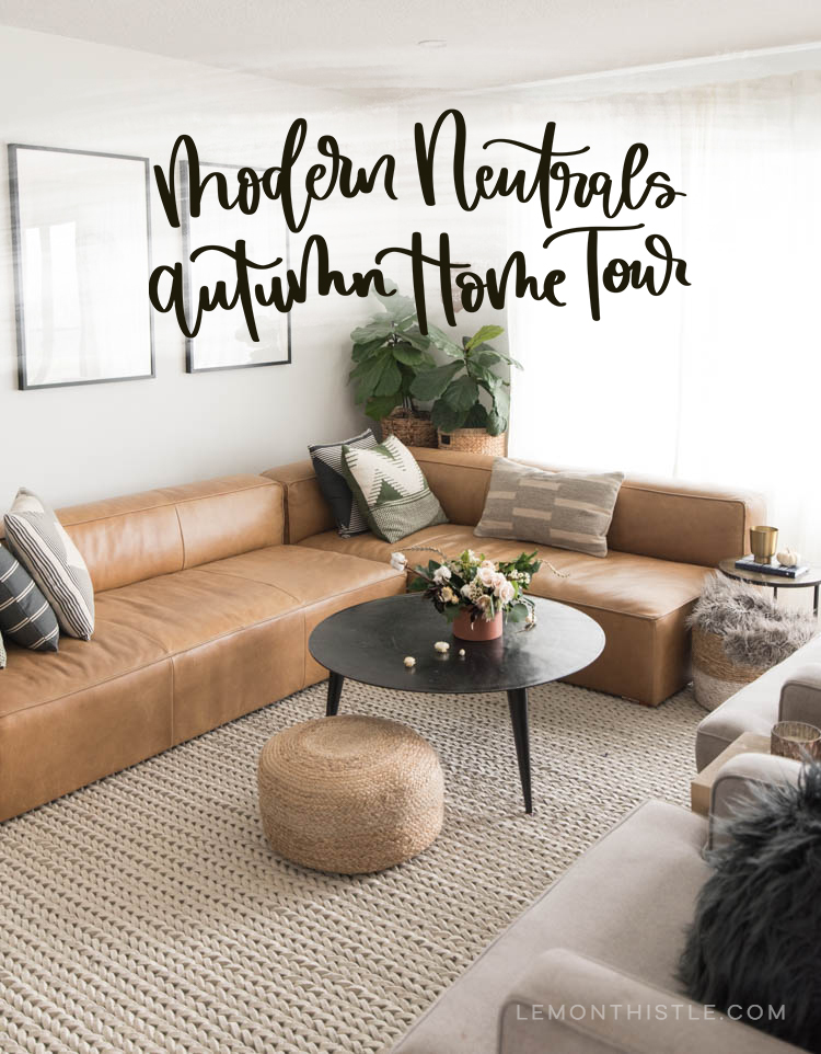 Modern Neutrals Autumn Home Tour