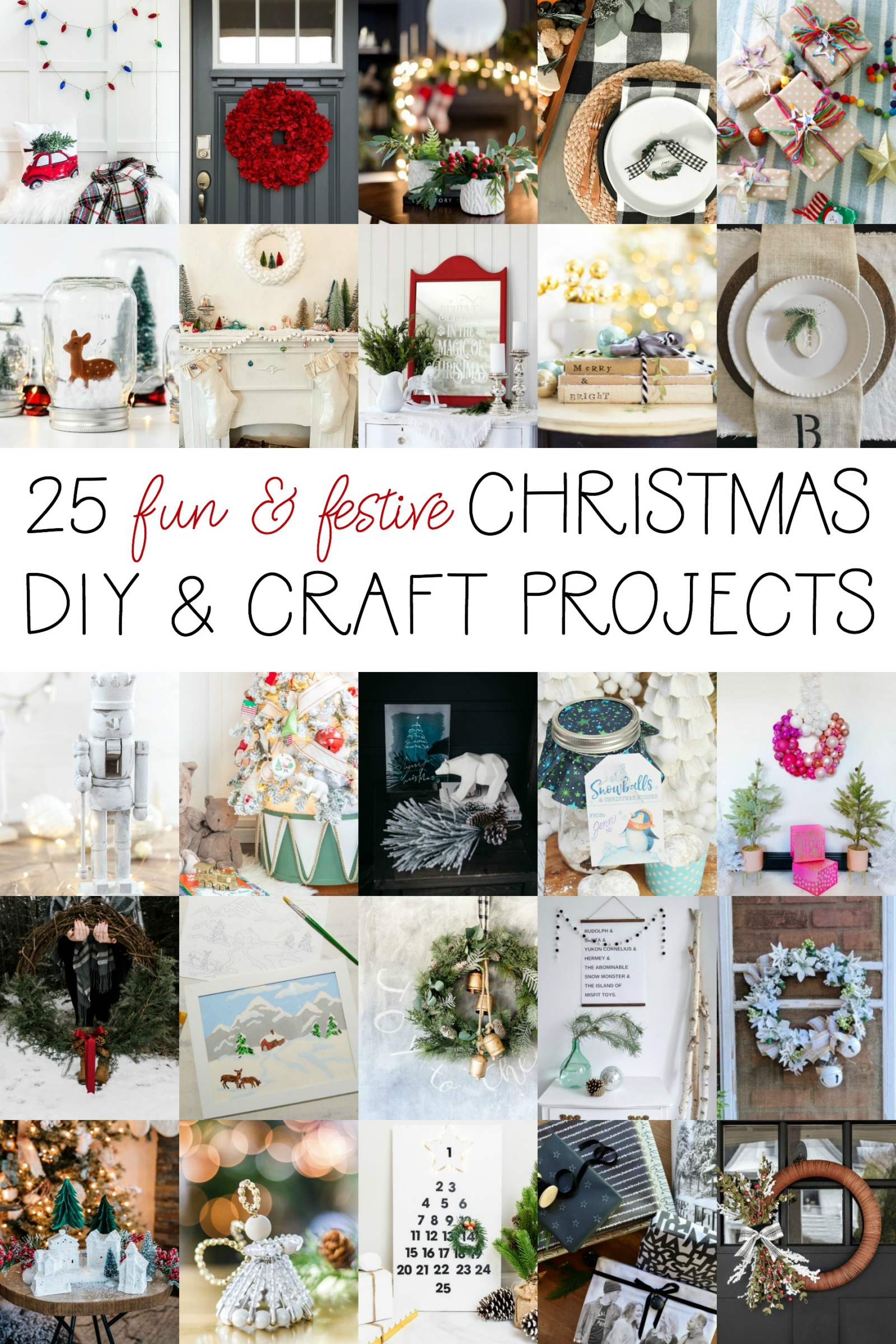 25 amazing holiday crafts! Saving these for christmas decorating