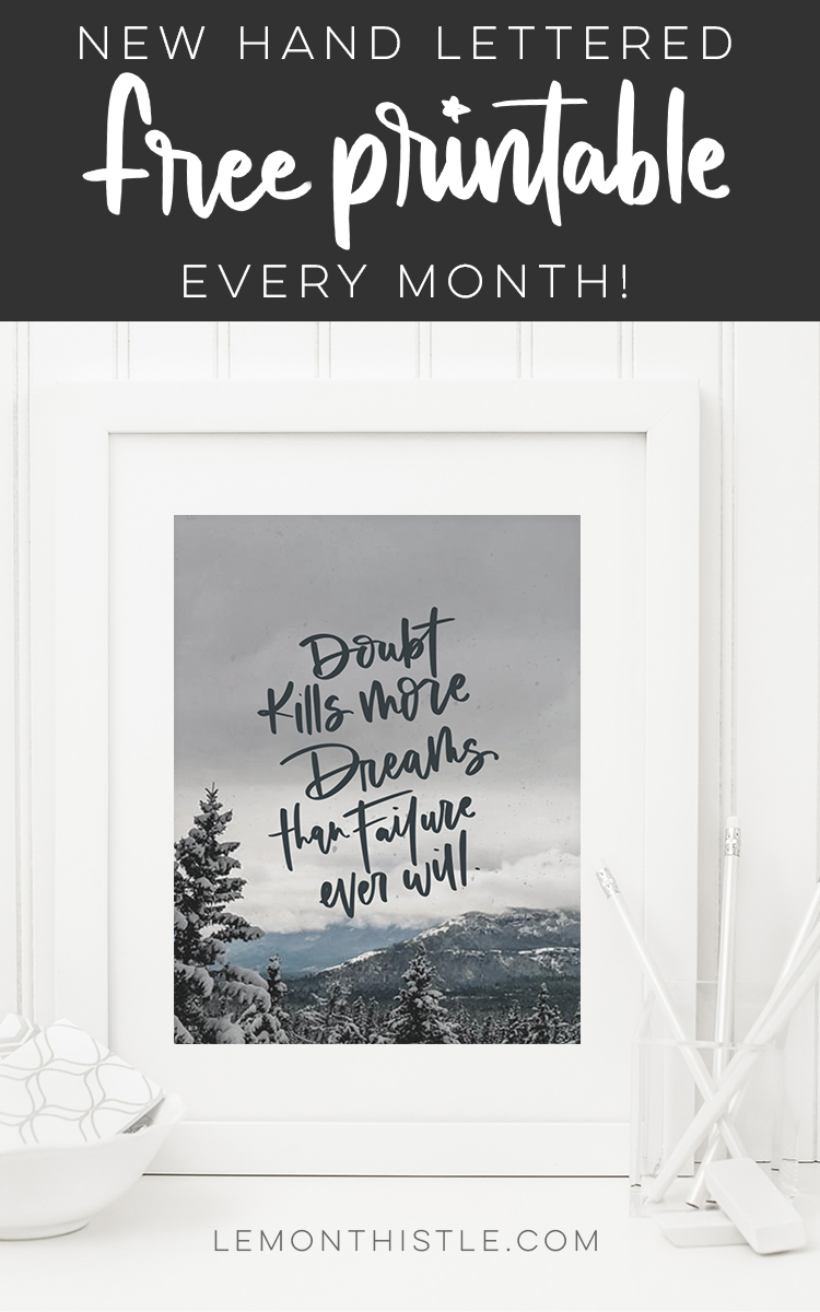 free printables each month- love these hand lettered quotes!