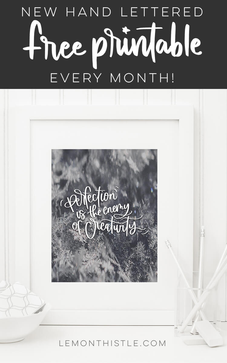 free printable each month- love these hand lettered quotes!
