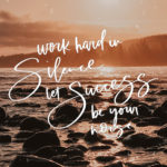 Work hard in silence, let success be your noise / March Desktop Background