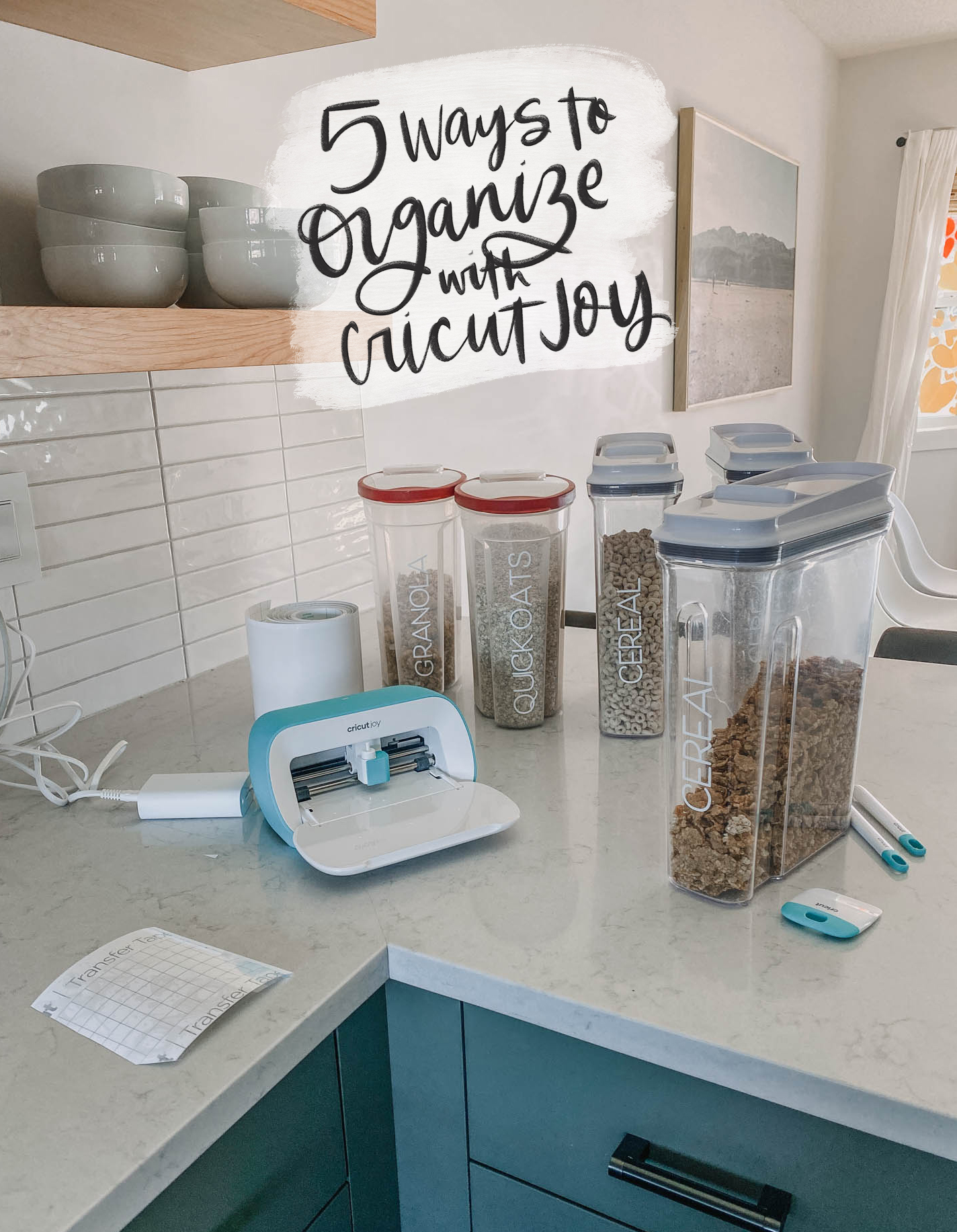 5 Ways to Organize your home with Cricut Joy