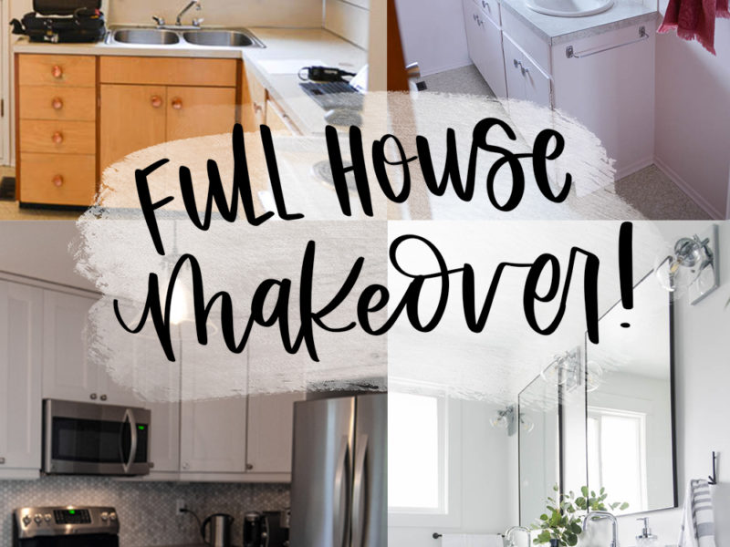 Full House Makeover!