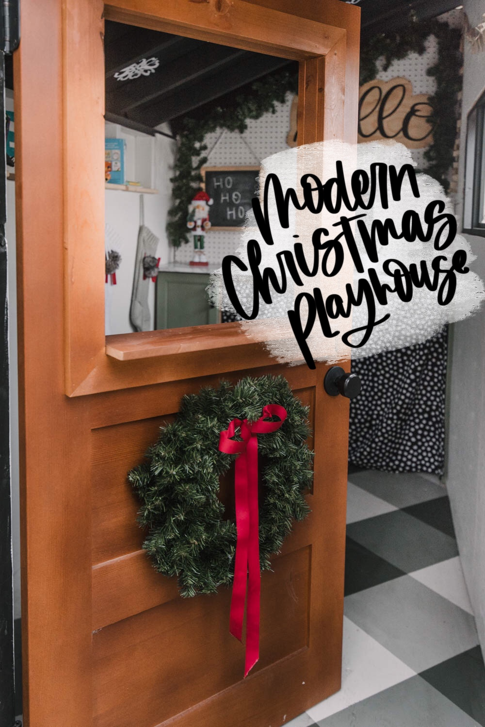 Modern Christmas Playhouse Tour